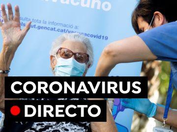 COVID-19 hoy: Vacuna y certificado covid y última hora de restricciones en Madrid, Cataluña, Andalucía, en directo