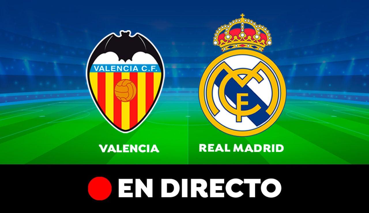 Valencia - Real Madrid: Partido de hoy de Liga Santander, en directo