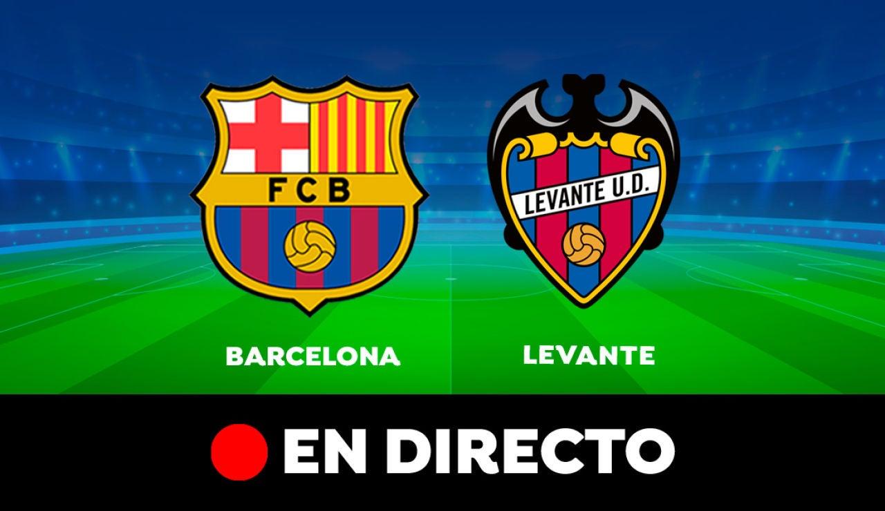 Barcelona - Levante: Partido de hoy de Liga Santander, en directo