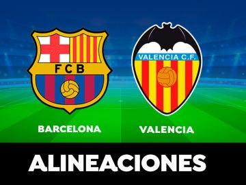 Alineaciones del Barcelona - Valencia del partido de hoy de la Liga Santander