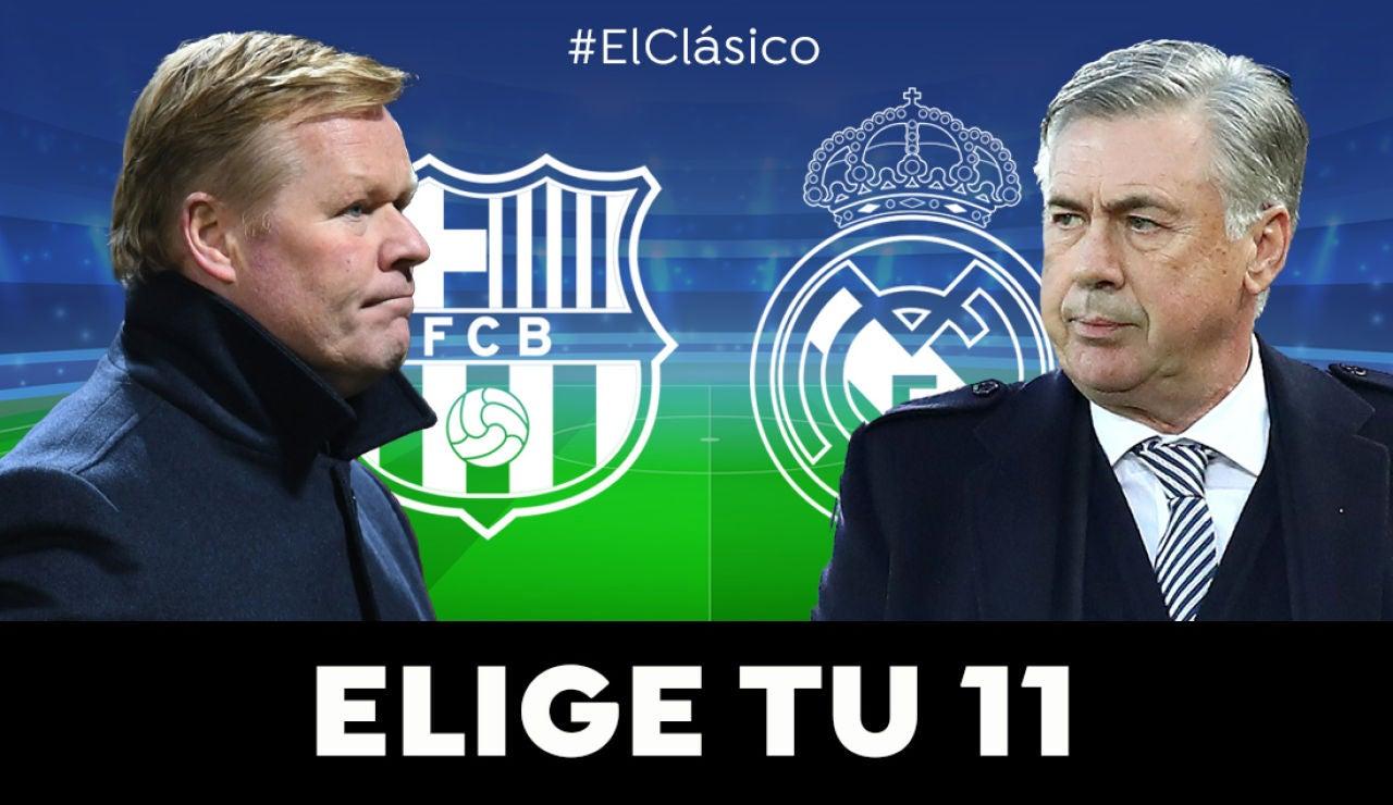 ELIGE TUS 11: Haz de Koeman y Ancelotti y selecciona las alineaciones titulares de Barcelona y Real Madrid para el Clásico