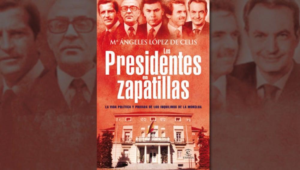'Los presidentes en zapatillas'