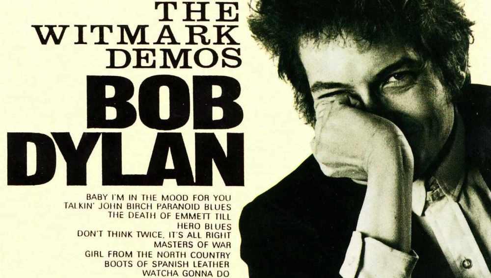 The Witmark Demos, lo último de Bob Dylan