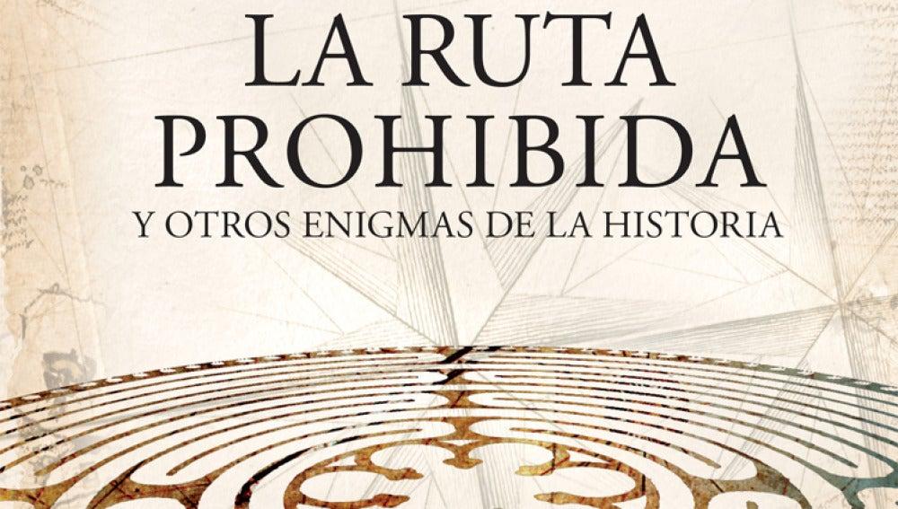 'La ruta prohibida' de Javier Sierra