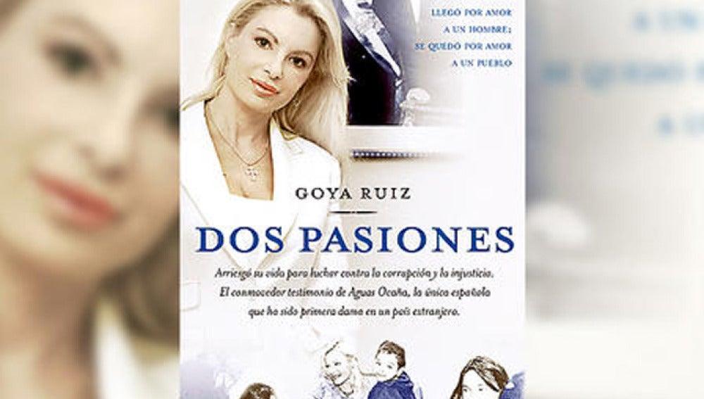 Dos Pasiones, de Goya Ruiz