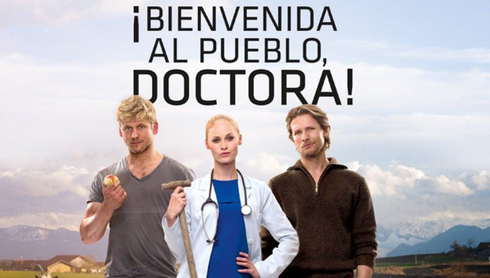 'Bienvenida al pueblo, Doctora'