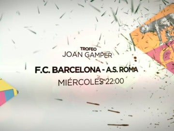 El Joan Gamper se juega en Antena 3