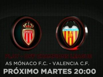 El Mónaco se enfrentará al Valencia en la previa de la Champions