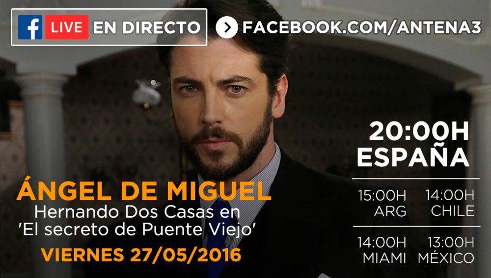 Ángel de Miguel estará en directo en nuestro Facebook este viernes respondiendo a todos los fans de la serie