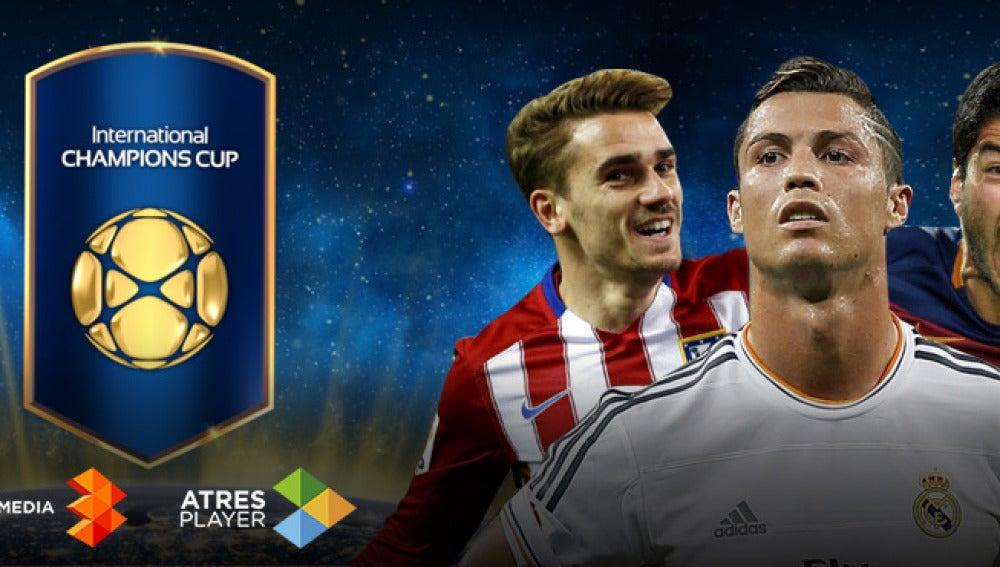 La International Champions Cup, en Atresmedia