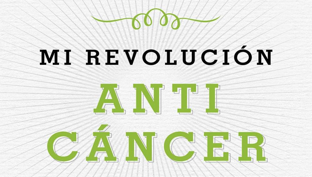 Portada del nuevo libro de Planeta, 'Mi revolución anticáncer'