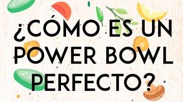 Receta del bowl perfecto