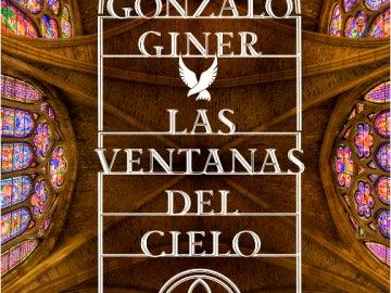'Las ventanas del cielo', de Gonzalo Giner