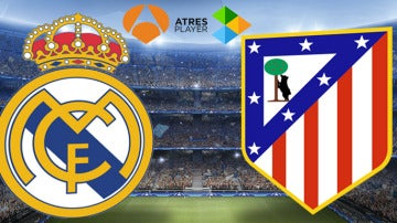 Real Madrid - Atlético de Madrid, en directo en Antena 3 y Atresplayer