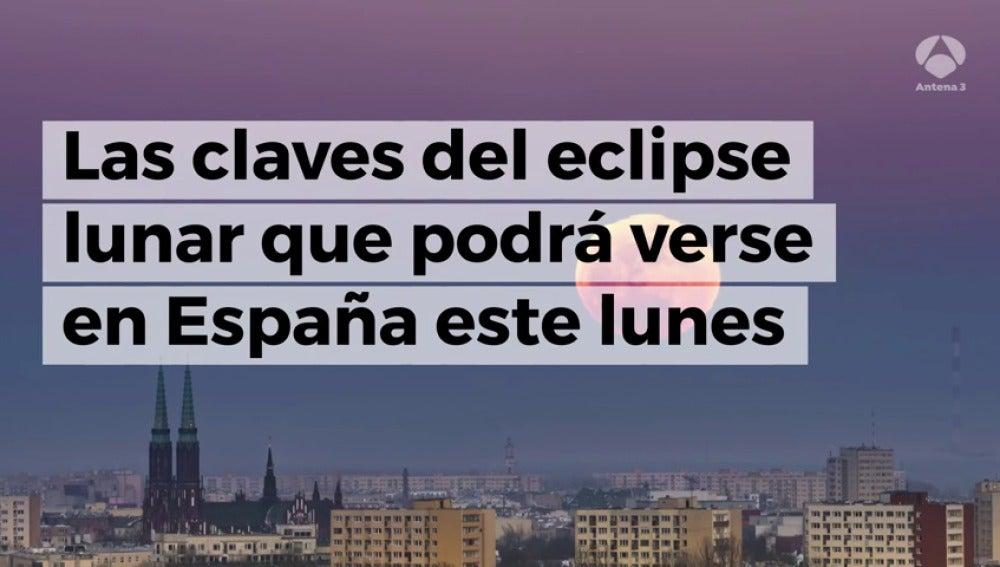 El segundo eclipse lunar del año podrá verse en España hoy a partir de las 21.10 horas