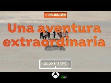 El Peliculón emite 'Una aventura extraordinaria'