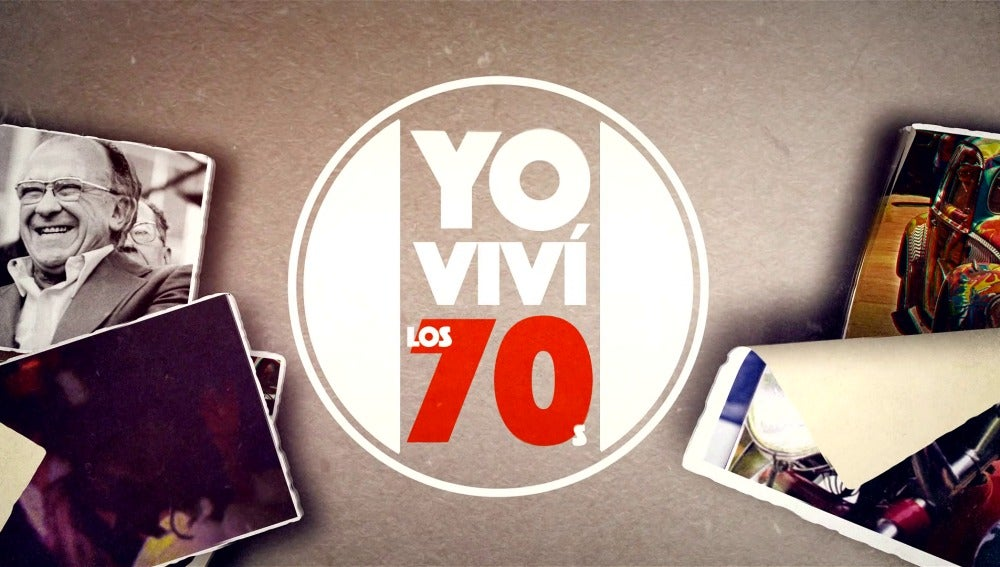 Viaja a la década de los 70 con 'Yo viví' y unos invitados de lujo