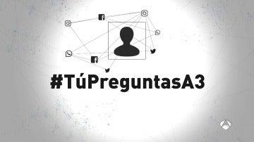 #TúPreguntasA3