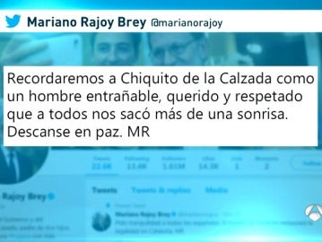 El mundo de la política, la Casa Real y la Policía despiden a Chiquito en Twitter