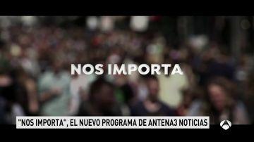 Antena 3 lanza 'Nos importa', iniciativa que pretende acercar al espectador los temas que preocupan en nuestra sociedad