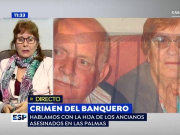 """La hija de los ancianos asesinados en Las Palmas, tras quedar en libertad con cargos el subdirector del banco: """"La policía está segurísima de que ha sido él"""""""