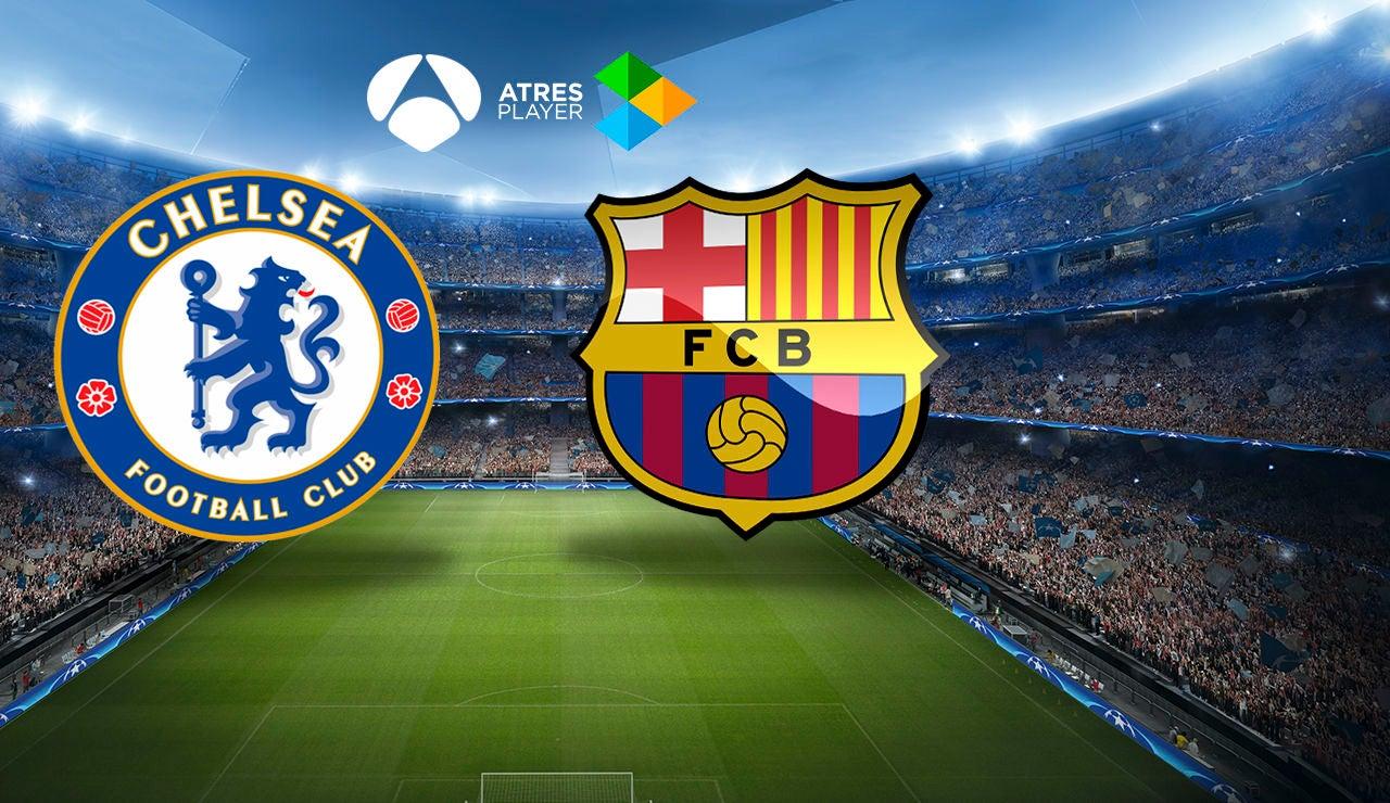 Chelsea-Barcelona en Atresmedia