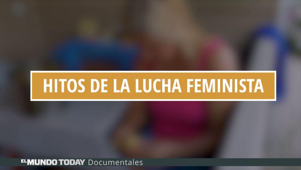Hitos de la lucha feminista