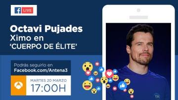 Octavi Pujades, Ximo en 'Cuerpo de Élite', estará el martes en directo a través de Facebook Live