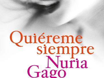 Libro 'Quiéreme siempre' de la escritora Nuria Goga