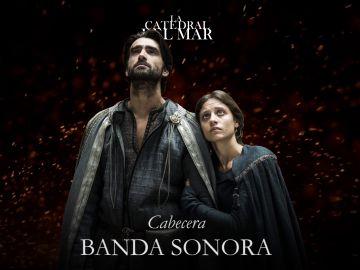 Cabecera - Banda sonora de 'La Catedral del Mar'