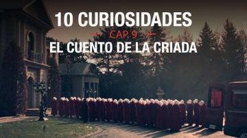 Las 10 curiosidades del capítulo 9 de 'El cuento de la criada'