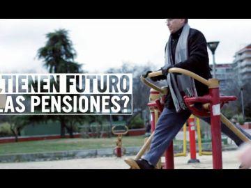 ¿Tienen futuro nuestras pensiones?