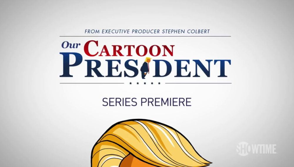 """Our Cartoon President"" La serie que ha revolucionado el mundo entero"