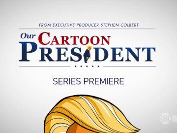 """""""Our Cartoon President"""" La serie que ha revolucionado el mundo entero"""