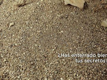 ¿Has enterrado bien tus secretos?