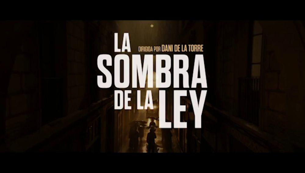 'La sombra de la ley' de Dani de la Torre se presenta en el Festival Internacional de Cine de Sitges