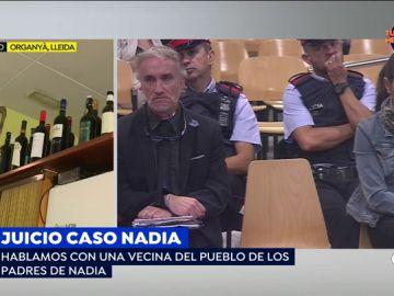 """Vecina de los padres de Nadia: """"Pedían dinero, pero se podían permitir un vino de 50 euros la botella y whisky de marca"""""""