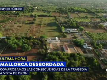 EXCLUSIVA: 'Espejo Público' muestra las devastadoras imágenes aéreas de Sant Llorenç tras el desbordamiento