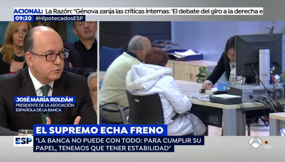 """El líder de la Banca, José María Roldán, advierte de la crisis que conlleva la paralización de las hipotecas: """"El aumento de los costes tendrá consecuencias"""""""