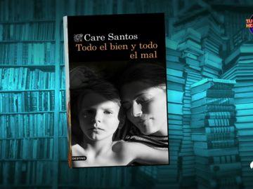 'Todo el bien y todo el mal' de Care Santos.