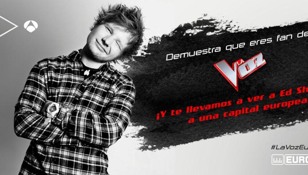 Europa FM premiará al mayor fan de 'La Voz' con un viaje a una capital europea para ver a Ed Sheeran en concierto