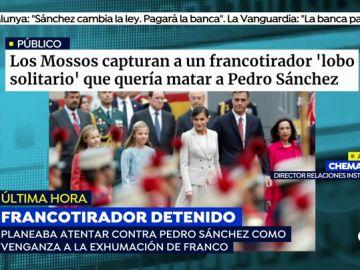 """Detenido el francotirador que planeaba atentar contra Pedro Sánchez: """"Me voy a sacrificar por España para acabar con el rojo de mierda"""""""
