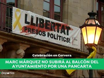 Marc Márquez no saldrá al balcón del Ayuntamiento de Cervera si no retiran un cartel de apoyo a los políticos presos