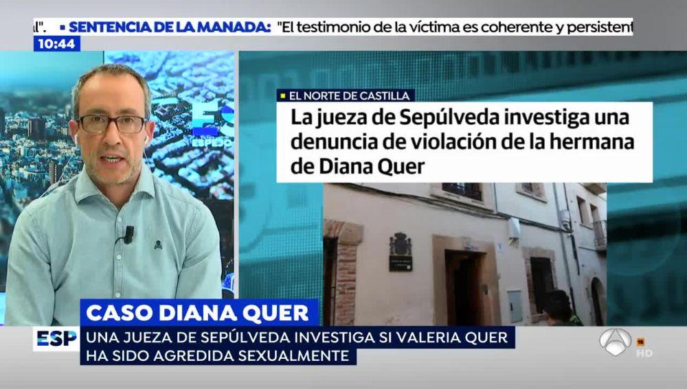 La hermana pequeña de Diana Quer, denuncia por violación.