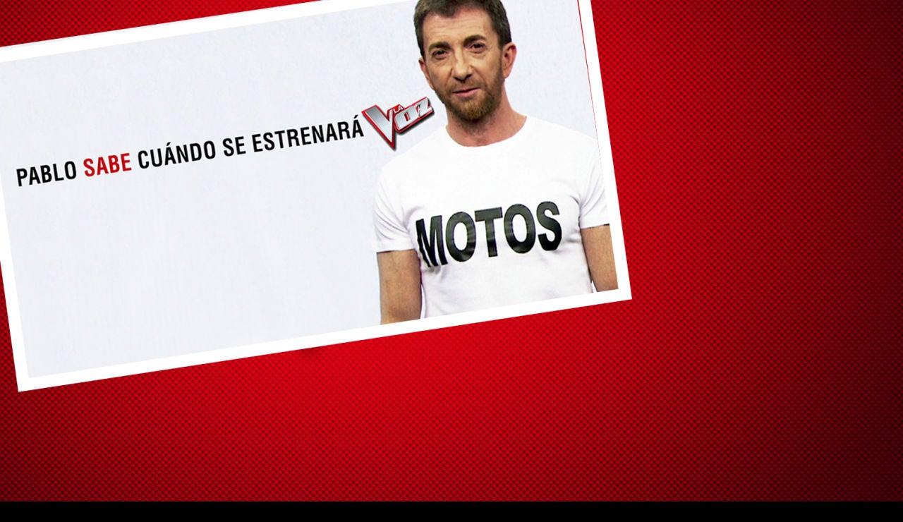 EXCLUSIVA MUNDIAL: Pablo Motos sabe cuándo se estrenará 'La Voz' super 1