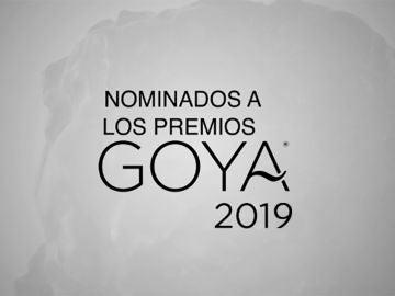 Consulta la lista completa de nominados a los Premios Goya 2019