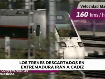 Los trenes descartados en Extremadura irán a Cádiz