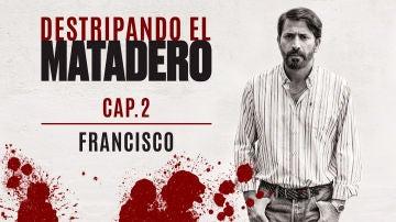 """Francisco: """"Almudena me mató, pero mi venganza está servida"""""""