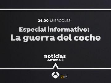 'La guerra del coche', nuevo especial informativo de Antena 3 Noticias: el miércoles