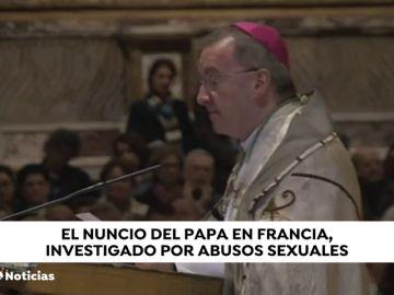 El nuncio del Papa en Francia, investigado por abusos sexuales